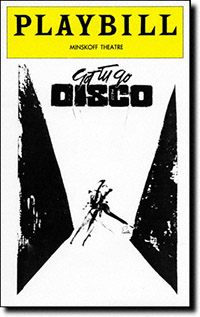 The <i>Got Tu Go Disco</i> Playbill