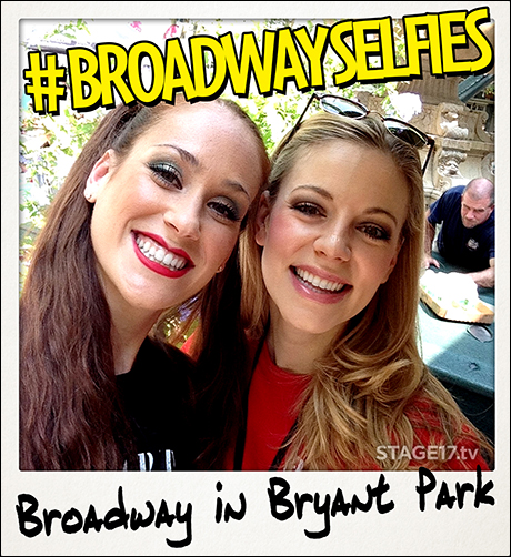 Welcome to Bryant Park! Out here life is beautiful. The girls are beautiful. Even the selfies are beautiful! Especially the ones with Kaleigh Cronin (Cabaret) and Kirsten Scott (Jersey Boys).